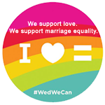 We support love. We support marriage equality. #WedWeCan